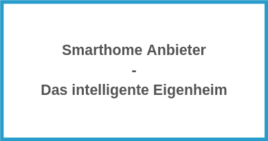 Smarthome Anbieter