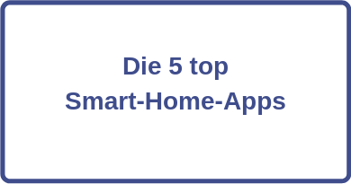 Die 5 Smart-Home-Apps