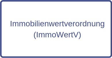 Immobilienwertverordnung (ImmoWertV)