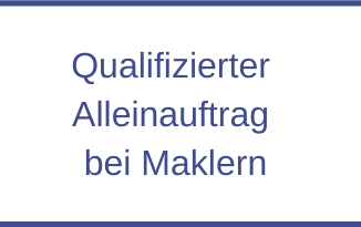 Qualifizierter Alleinauftrag bei Maklern